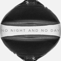 """No Night and No Day"" Cover"